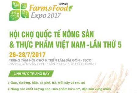 2017年越南国际农产品和食品博览会在胡志明市开幕